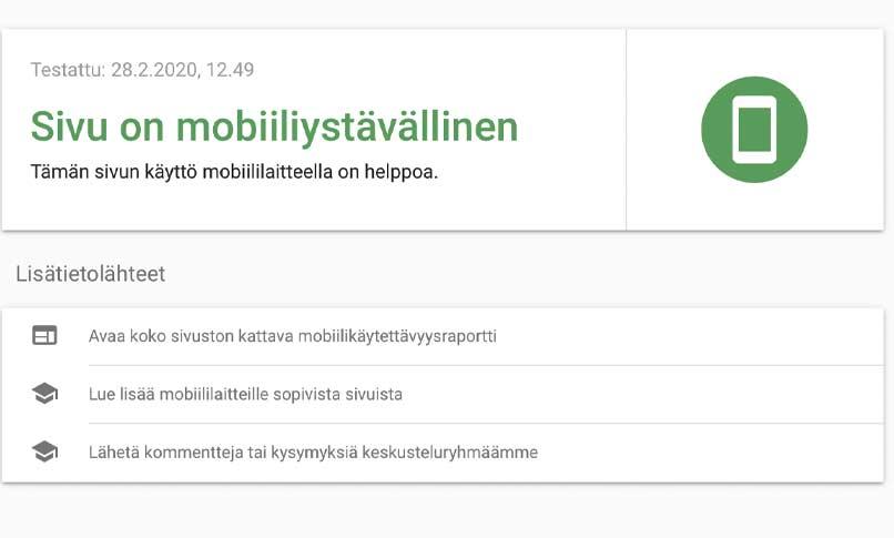 mobiiliystävällinen sivusto ja sen toimivuus on mahdollista tarkastaa